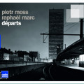Départs - Piotr MOSS