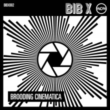 Brooding Cinematica