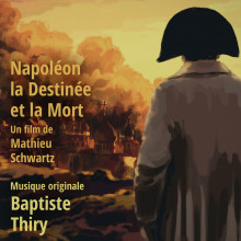 Napoléon - La Destinée et la Mort - Original score by Baptiste Thiry