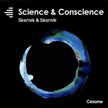 Science & Conscience