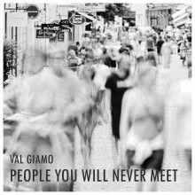 People You will Never Meet - Val Giamo