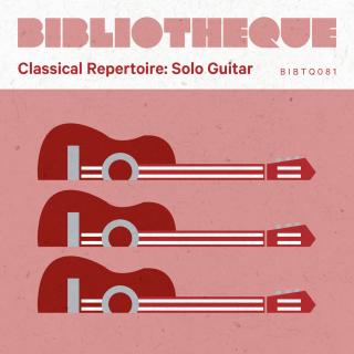 Classical Repertoire: Solo Guitar