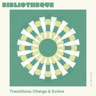 Transitions: Change & Evolve
