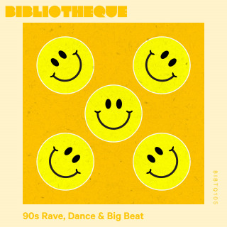 90s Rave, Dance & Big Beat