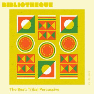 The Beat: Tribal Percussive