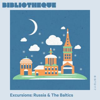Excursions: Russia & The Baltics