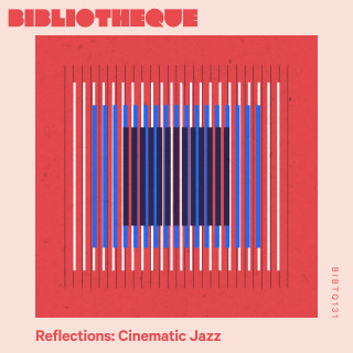 Reflections: Cinematic Jazz