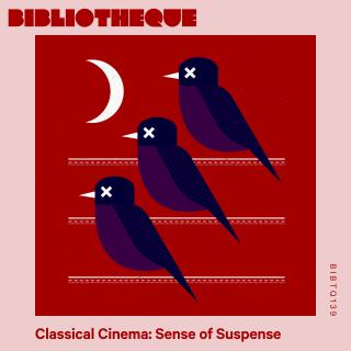 Classical Cinema: Sense of Suspense