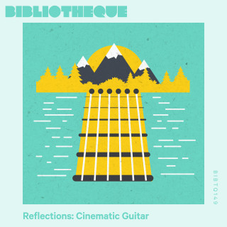 Reflections: Cinematic Guitar
