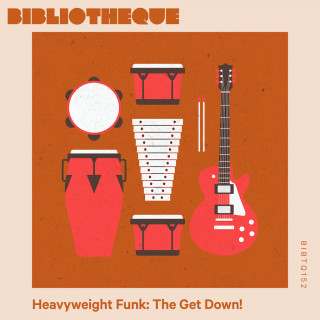 Heavyweight Funk: The Get Down!
