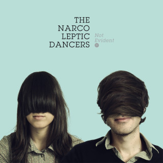 The Narcoleptic Dancers / Not Evident EP