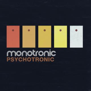 Monotronic / Psychotronic EP