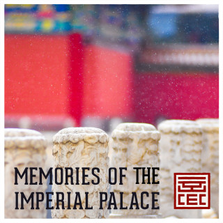 Memories of the Imperial Palace