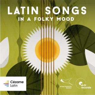 Latin Songs - In a Folky Mood