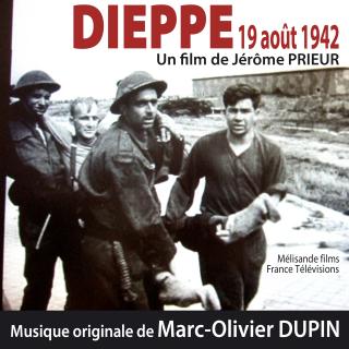 Dieppe - Original score by Marc Olivier DUPIN