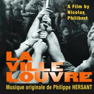 La Ville Louvre - Original score by Philippe HERSANT