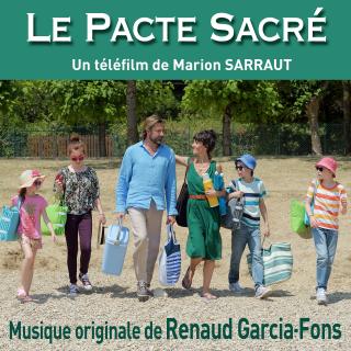 Le Pacte Sacré - Original score by Renaud GARCIA-FONS