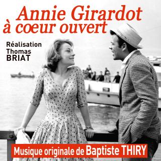 Annie Girardot à Coeur Ouvert - Original score by Baptiste THIRY