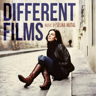 Different Films - Original scores by Selma MUTAL