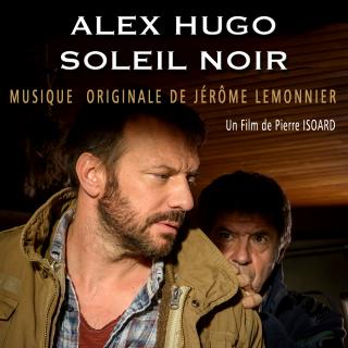 Alex Hugo Soleil Noir - Original score by Jérôme LEMONNIER