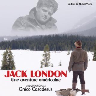 Jack London - Original score by Gréco CASADESUS