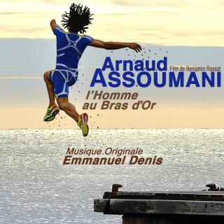 Arnaud Assoumani l'Homme au Bras d'Or - Original Score by Emmanuel DENIS