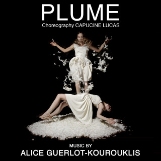 Plume - Ballet music composed by Alice GUERLOT-KOUROUKLIS
