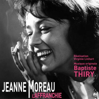 Jeanne Moreau l'Affranchie - Original score by Baptiste Thiry