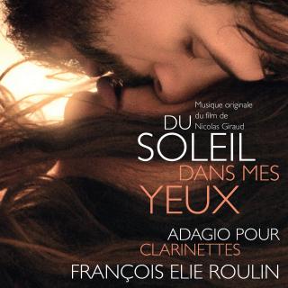 Du Soleil dans mes Yeux - Original score by François Elie Roulin