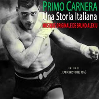 Primo Carnera: An Italian Story - Original score by Baptiste Bruno ALEXIU