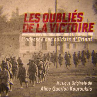 Les Oubliés de la Victoire - Original score by  Alice GUERLOT-KOUROUKLIS