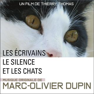 Les Ecrivains, le Silence et les Chats - Original score by  Marc-Olivier DUPIN