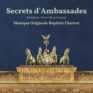 Secrets d'Ambassades - Original score by Baptiste Charvet