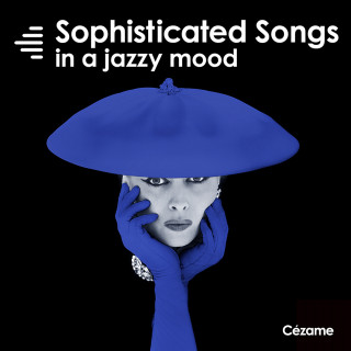 Sophisticated Songs in a Jazzy Mood
