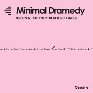 Minimal Dramedy