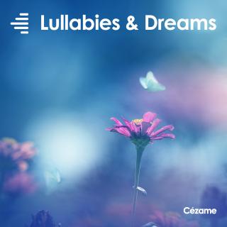 Lullabies & Dreams