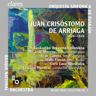 Juan Crisotomo De Arriaga - Basque Music Collection - Vol. X