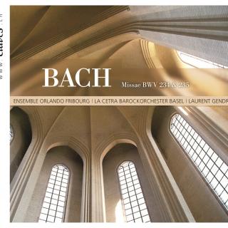 J.S Bach, Mass BWV 234 & 235