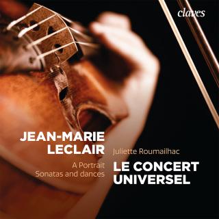 Jean-Marie Leclair : A Portrait, Sonatas and Dances
