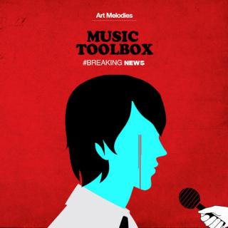 Music toolbox - Breaking news