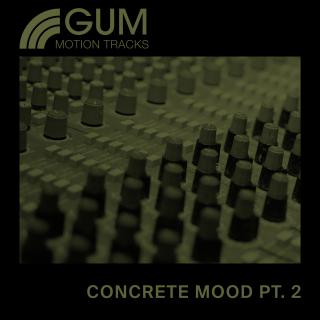 Concrete Mood Part 2