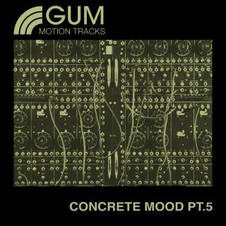 Concrete Mood Part 5