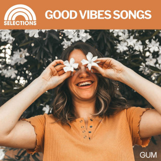 Good Vibes Songs