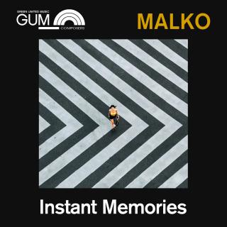 GUM Composers: Malko - Instant Memories