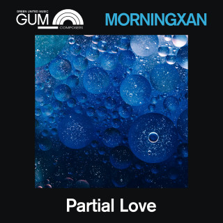 GUM Composers: Morningxan - Partial Love
