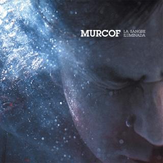 Murcof / La Sangre Iluminada