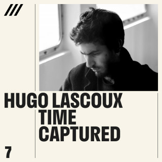 Hugo Lascoux - Time Captured