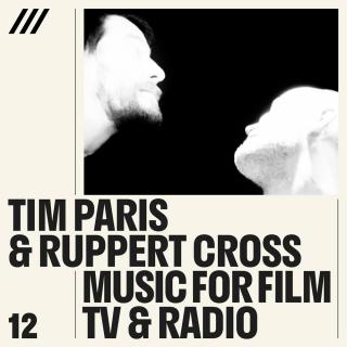 Tim Paris & Rupert Cross - Music for Film, TV and Radio