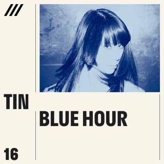 Tin - Blue Hour EP