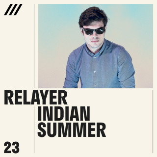Relayer - Indian Summer EP